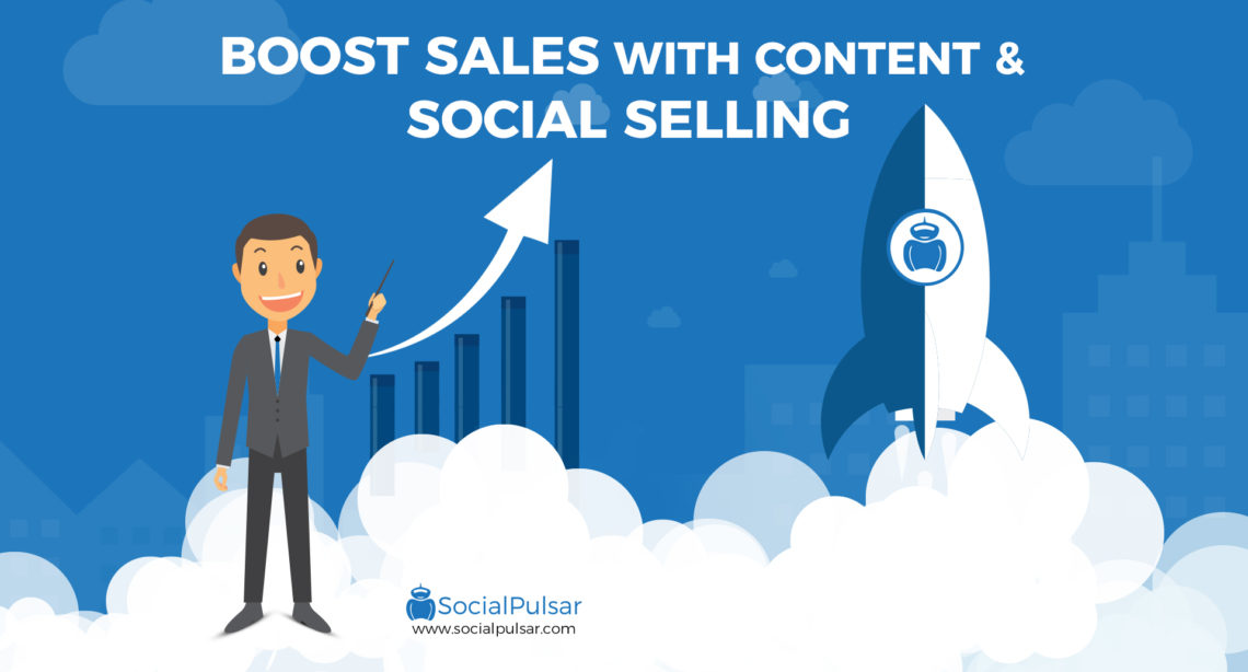 How to Boost Sales with Content and Social Selling