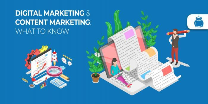 Digital Marketing & Content Marketing: What to Know