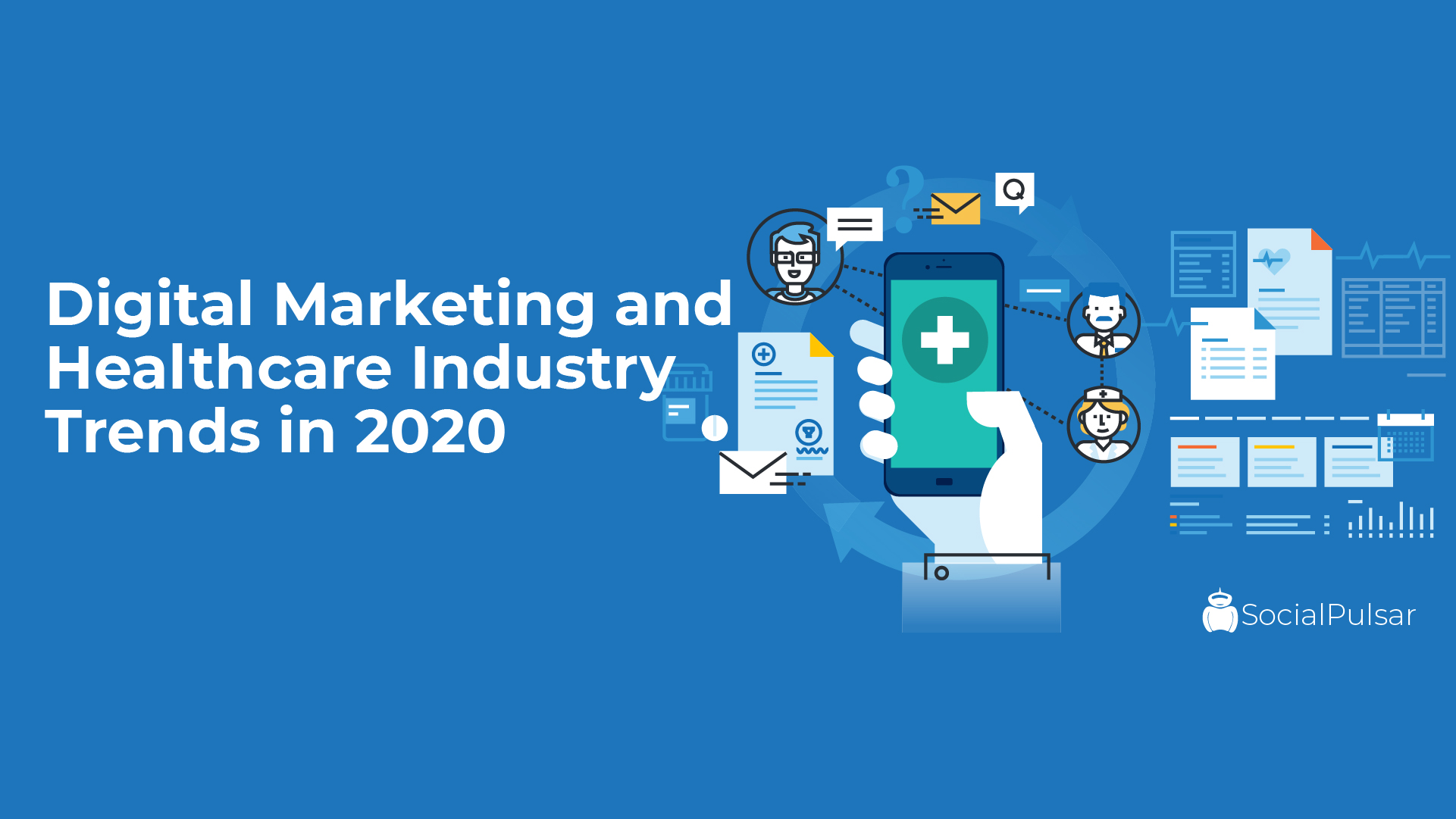 Digital Marketing and Healthcare Industry Trends in 2020