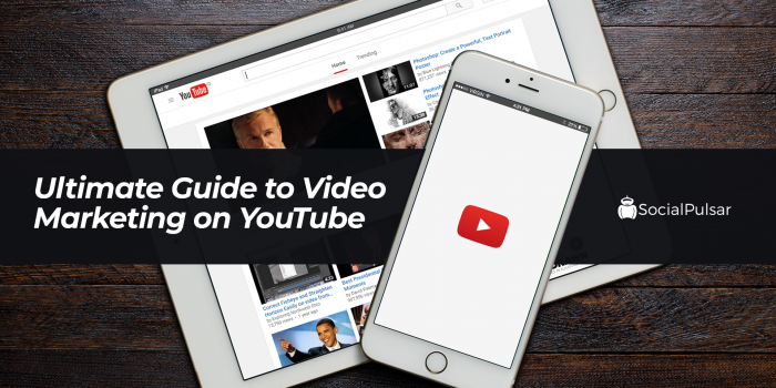 Ultimate Guide to Video Marketing on YouTube