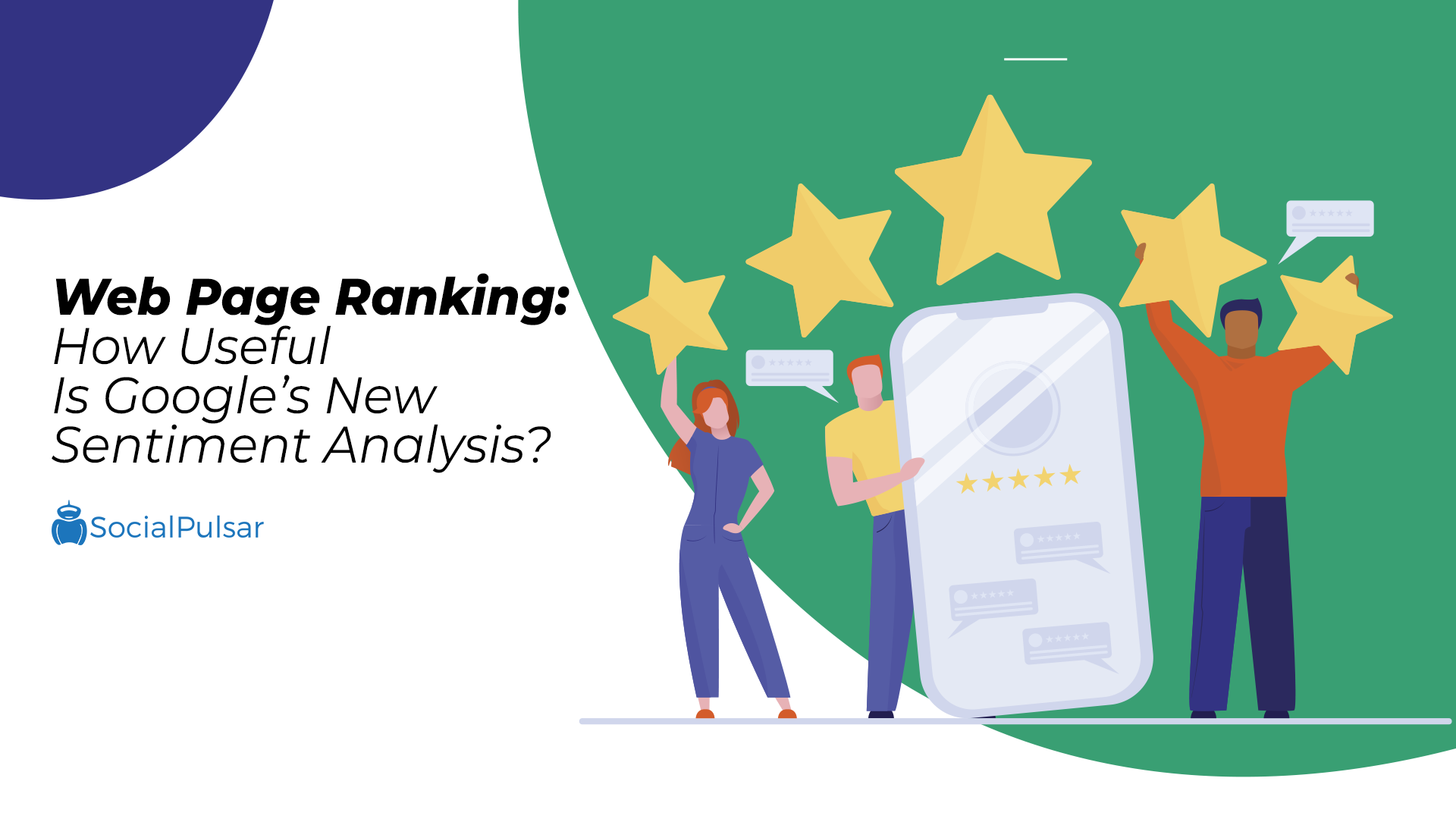 Web Page Ranking: How Useful Is Google's New Sentiment Analysis?